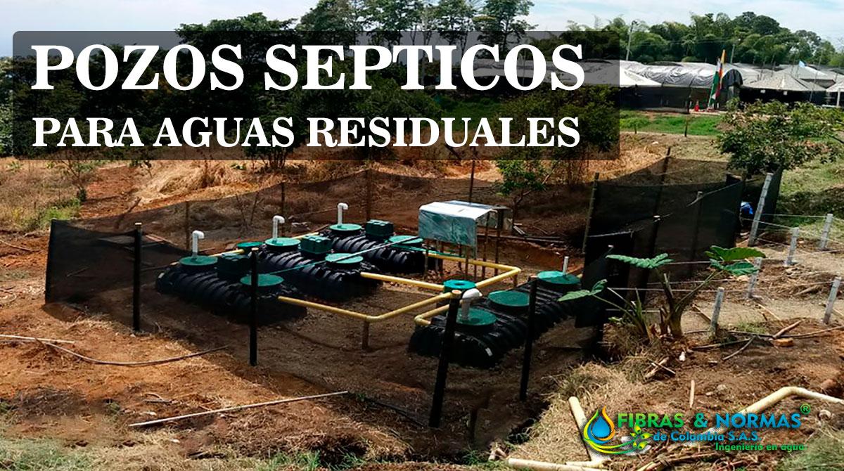 Pozo septico para tratamiento de aguas residuales
